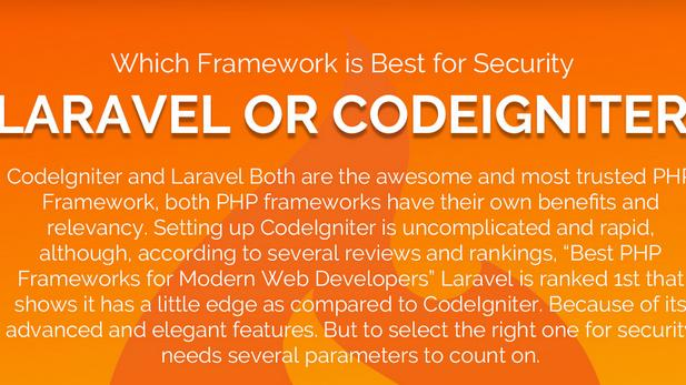 Which Framework is Best for Security, Laravel or CodeIgniter?