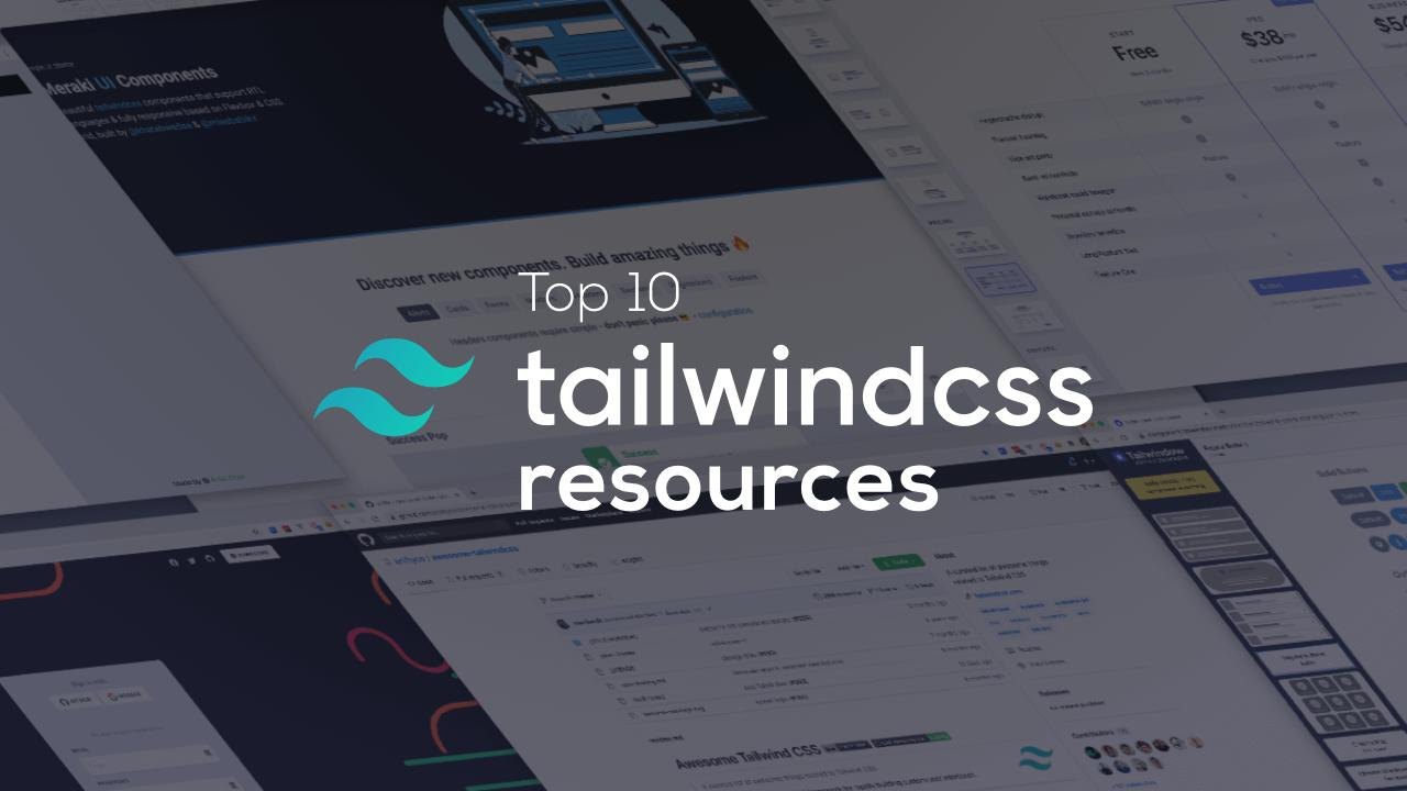 Top 10 TailwindCSS Resources