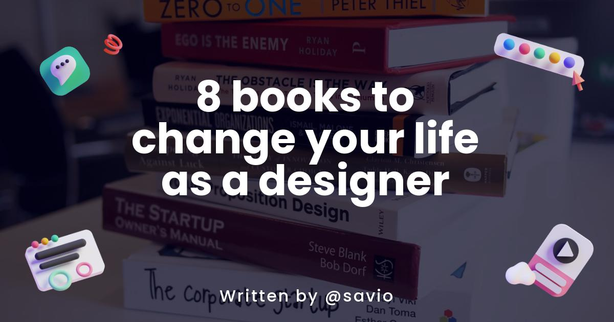 8 books to change your life as a designer