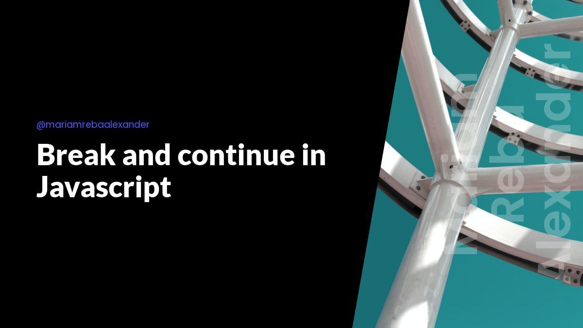 Break and continue in Javascript