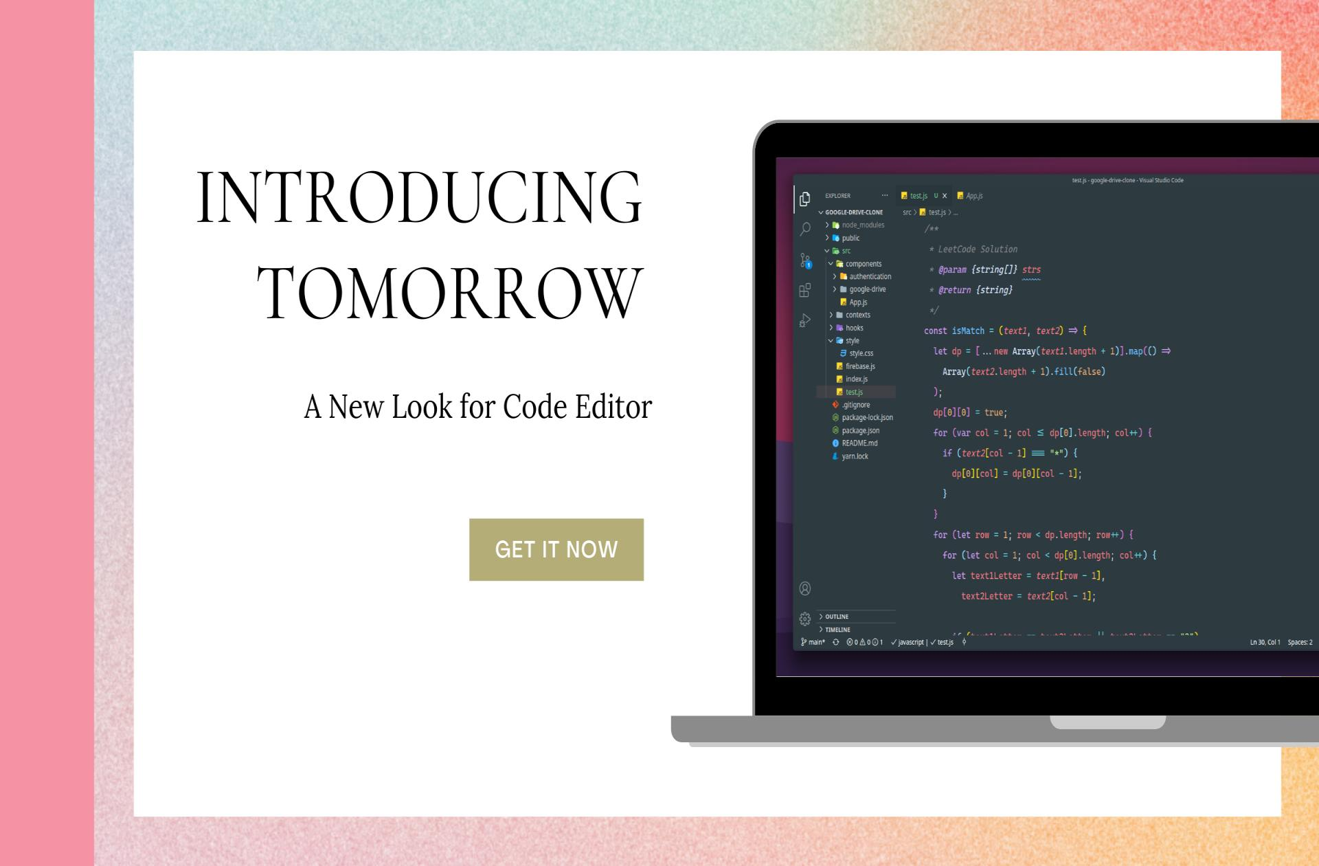 Introducing Tomorrow - A New Look for Code Editor