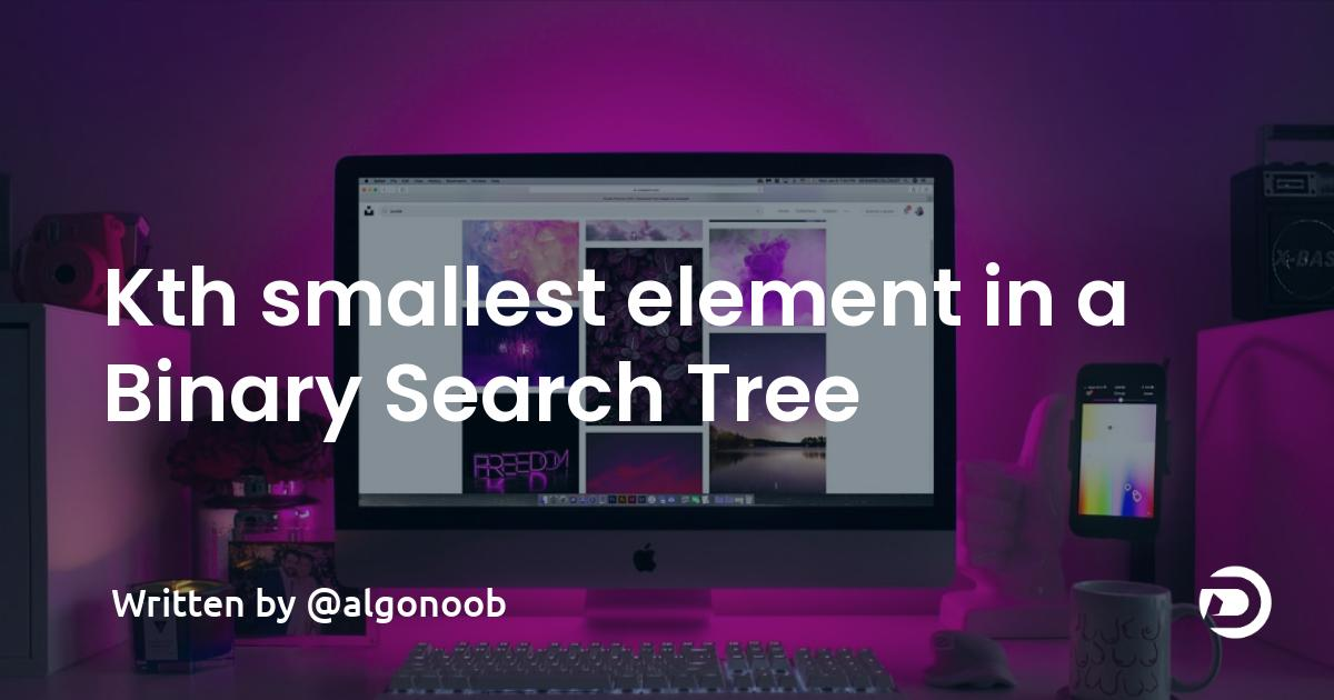 K'th smallest element in a Binary Search Tree
