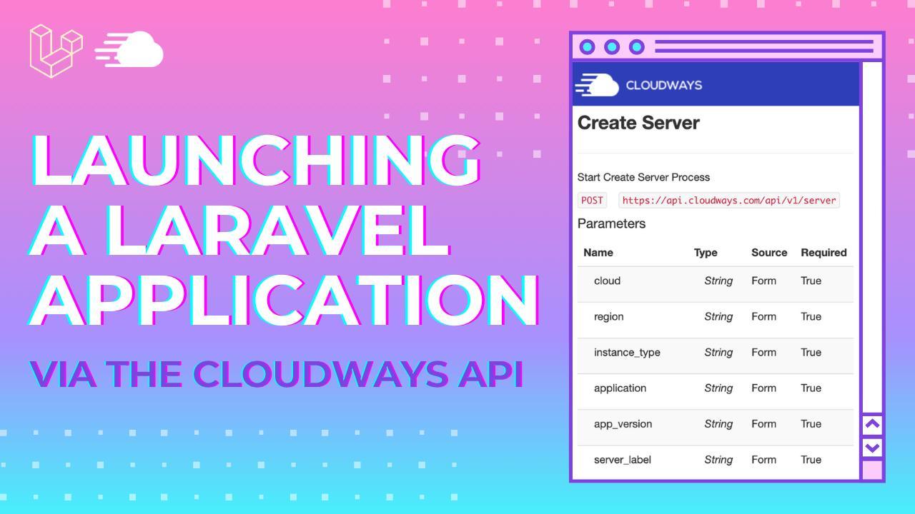 Launching a Laravel app via Cloudways API