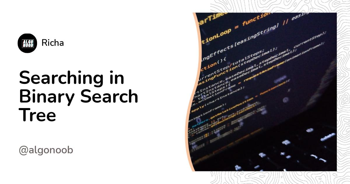 Searching in Binary Search Tree