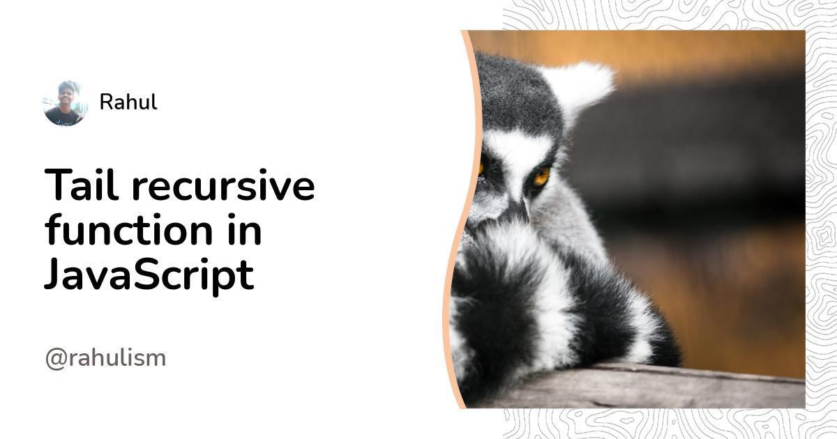 TALL recursive function in JavaScript