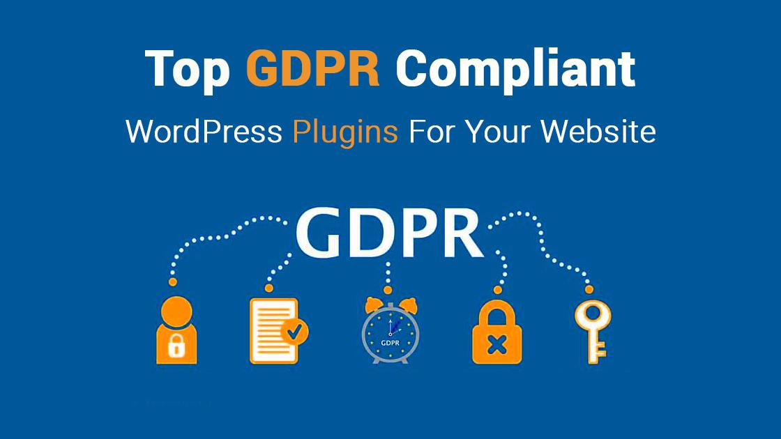 Top GDPR Compliant WordPress Plugins For Your Website