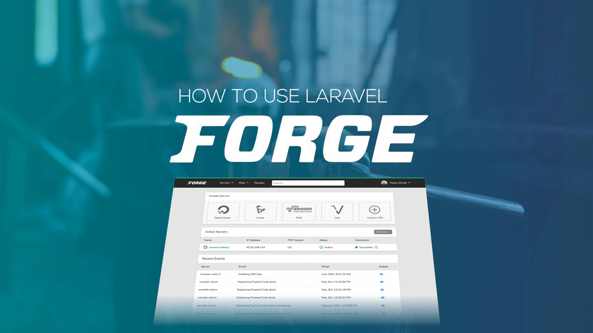 How to use Laravel Forge?