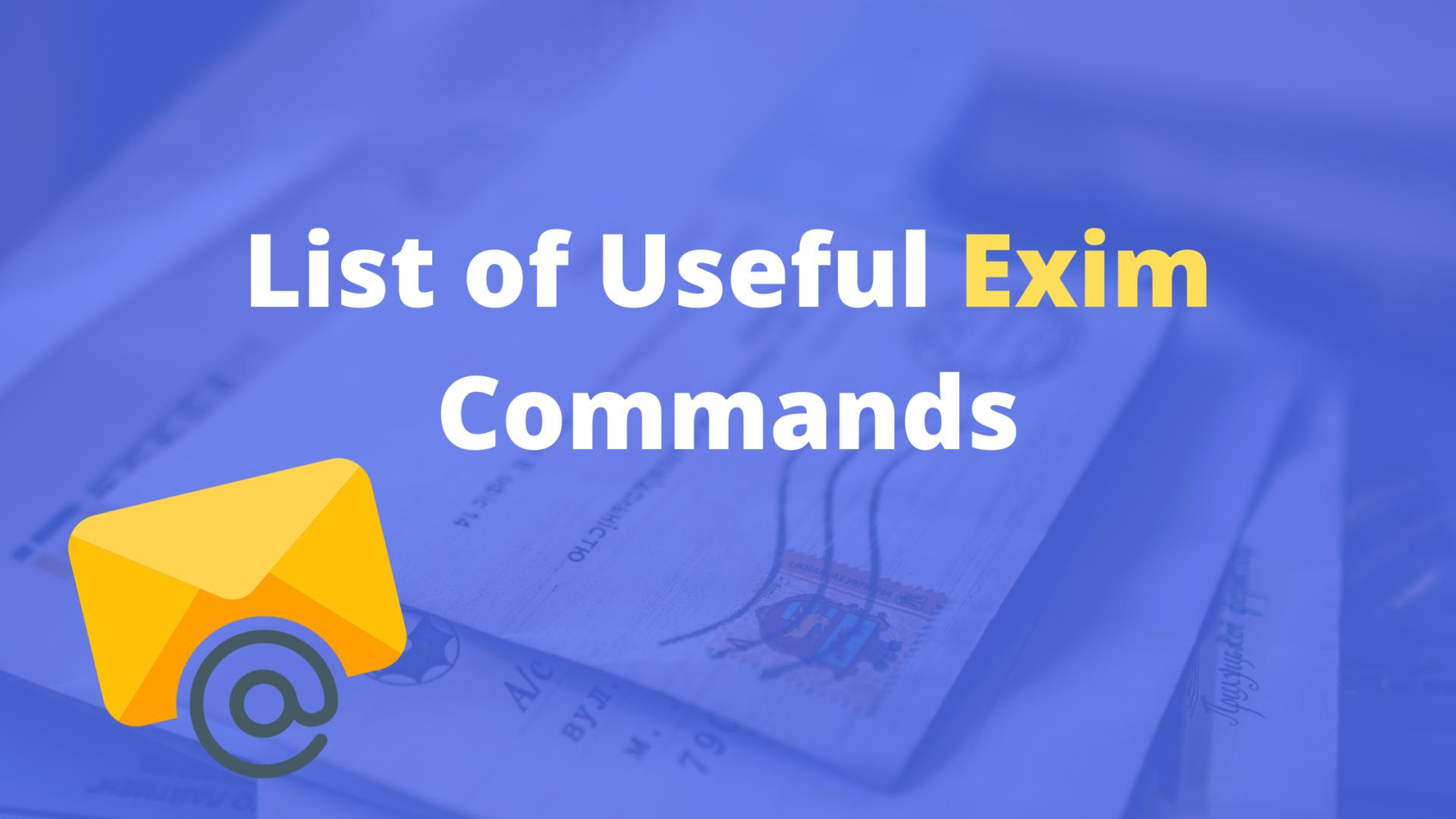 List of Useful Exim Commands