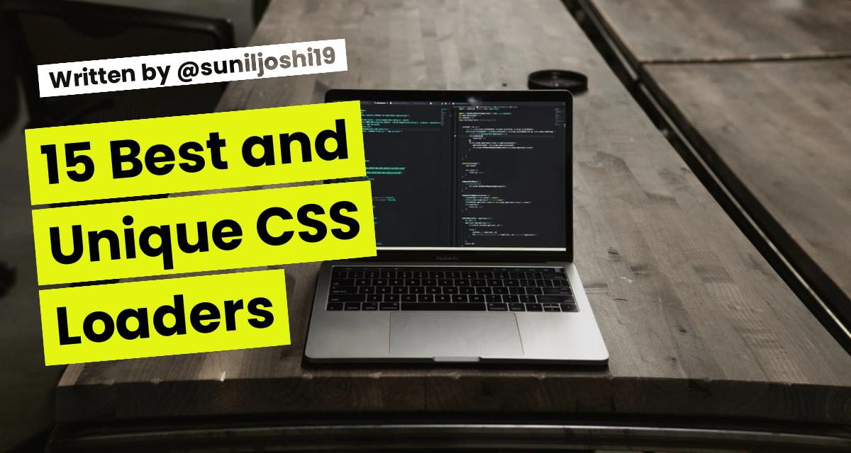 15 Best and Unique CSS Loaders