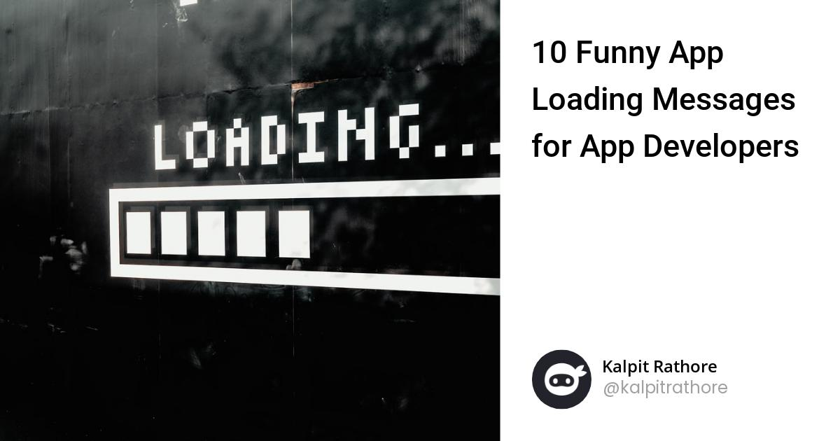 10 Funny Loading Messages for Developers