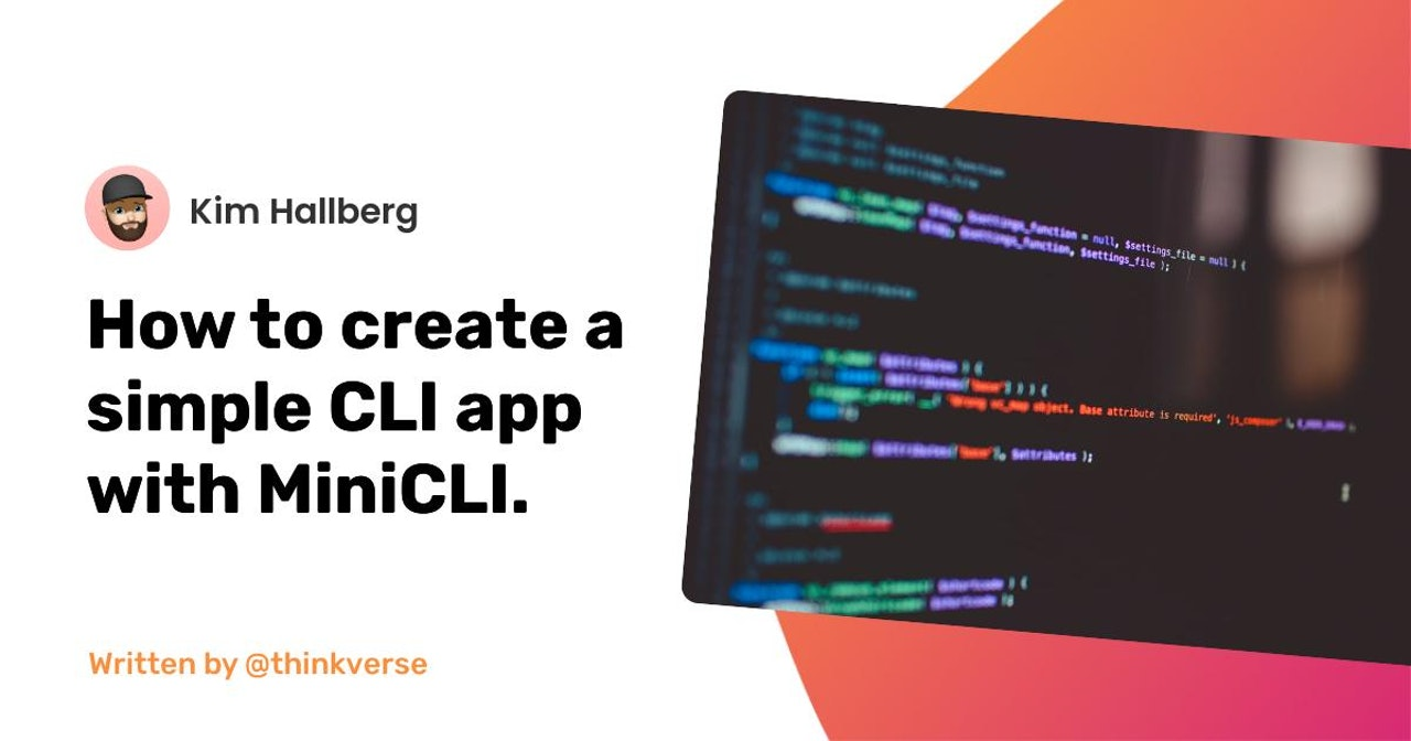 How to create a simple CLI app with MiniCLI.