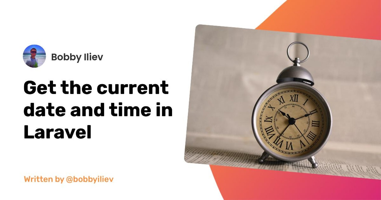 How to get the current date and time in Laravel?
