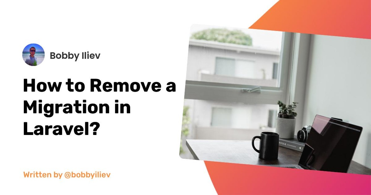 How to Remove a Migration in Laravel?