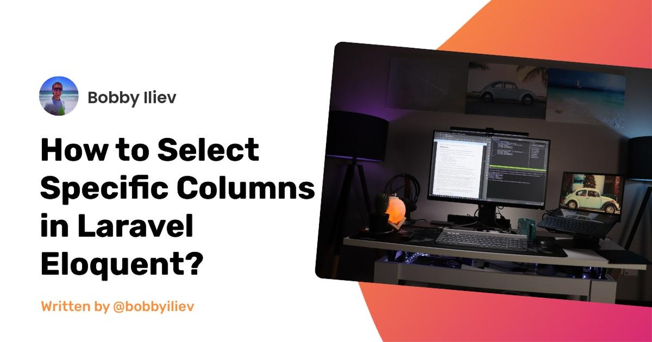 How to Select Specific Columns in Laravel Eloquent?