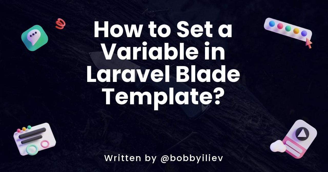 How to Set a Variable in Laravel Blade Template?