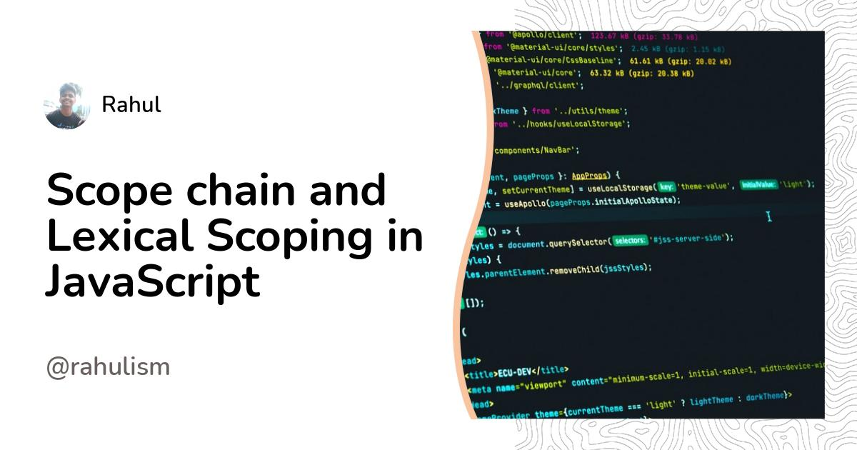 Scope chain and Lexical Scoping in JavaScript