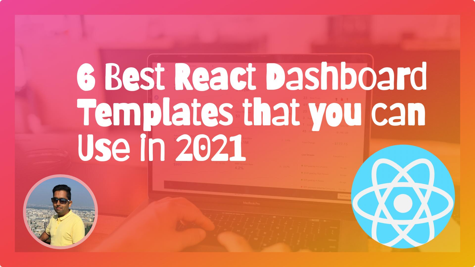 6 Best React Dashboard Templates that you can Use in 2021