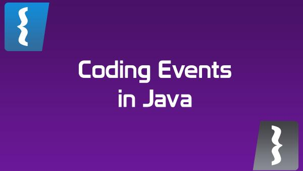 Designing and Coding Event Management in Java