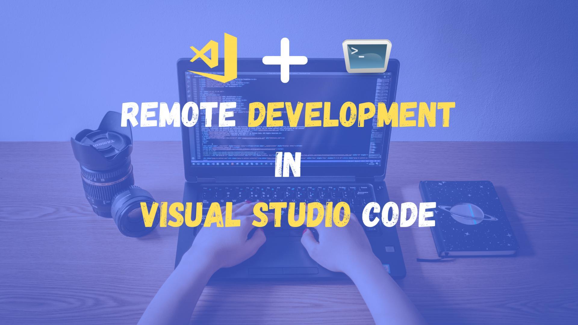 Remote Development in Visual Studio Code