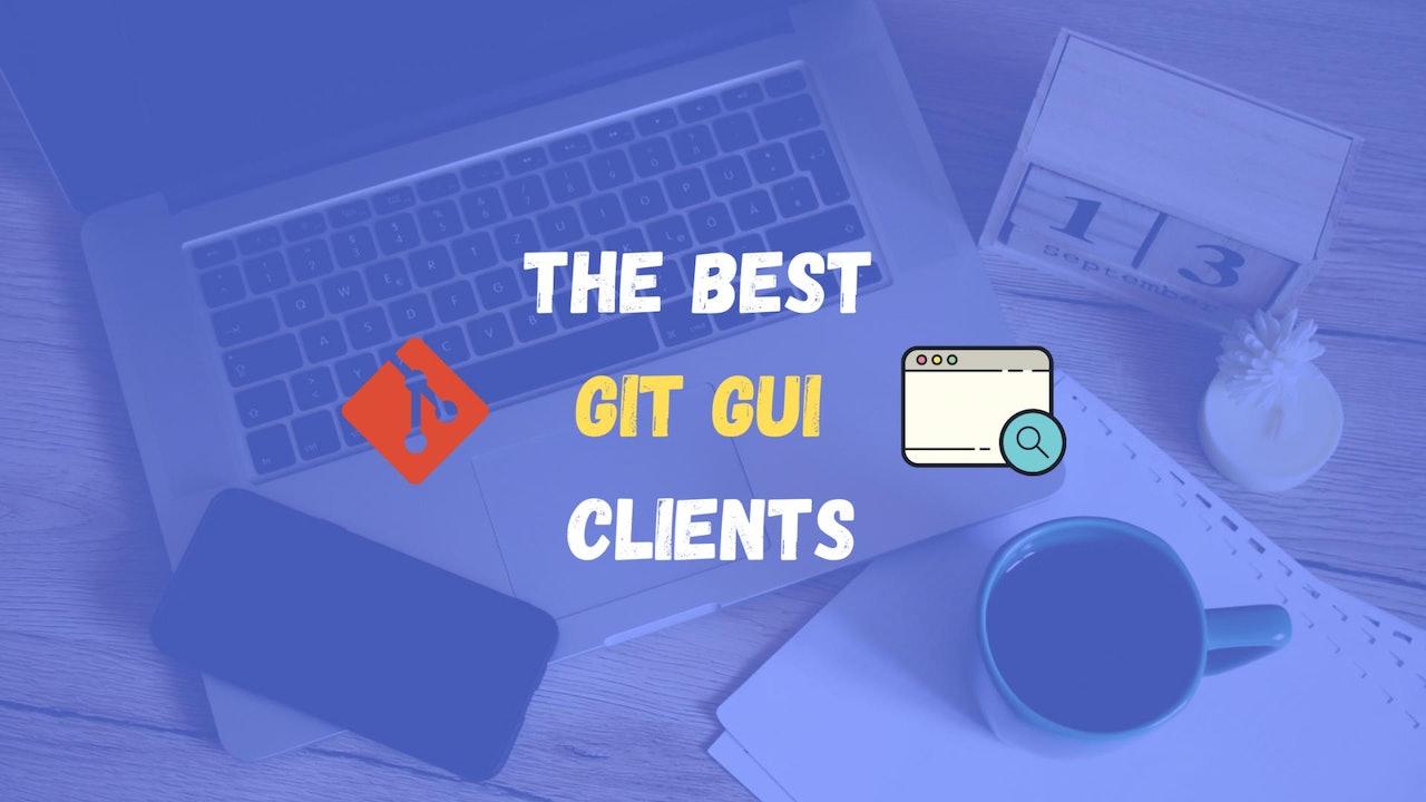 Top 10 Git GUI clients