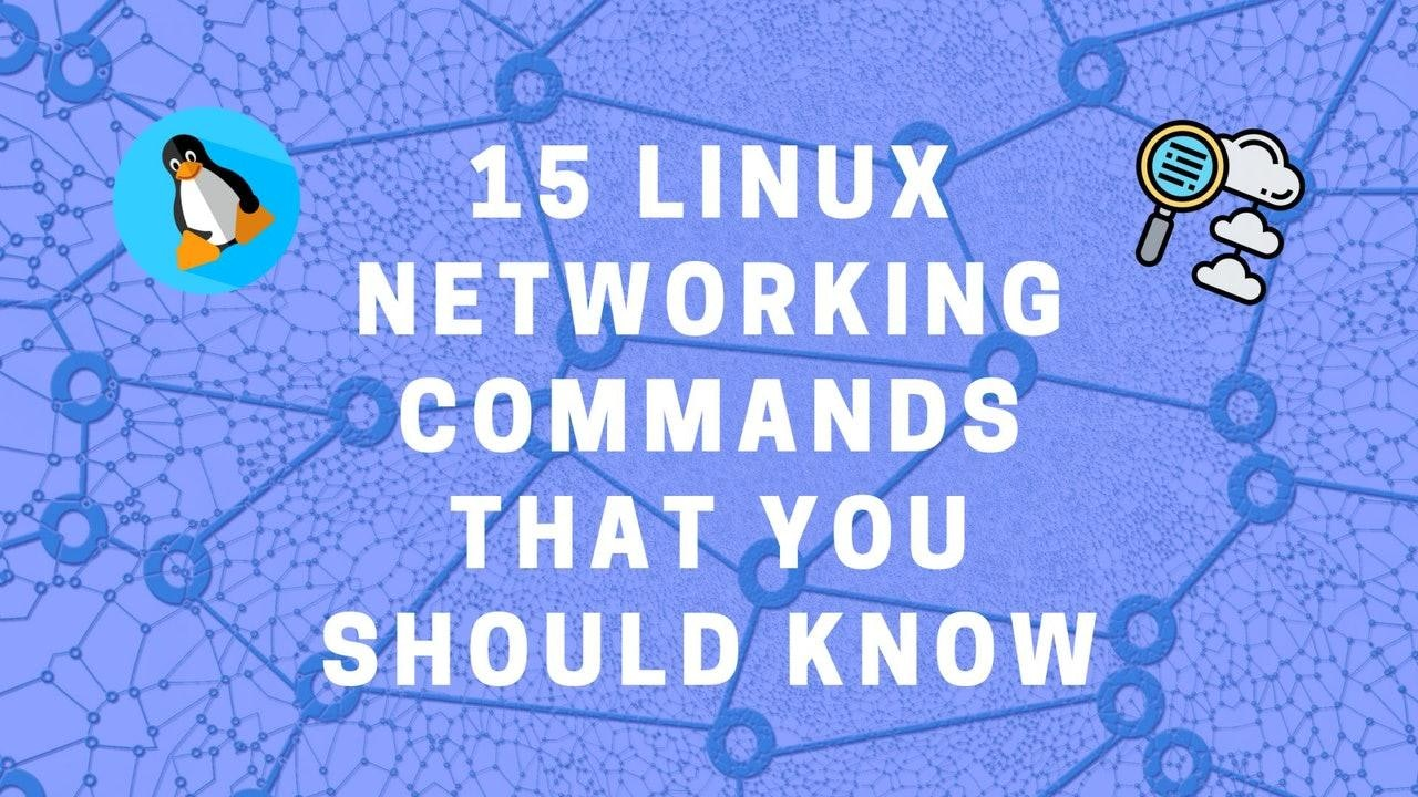 Top 15 Linux Networking tools that you should know!