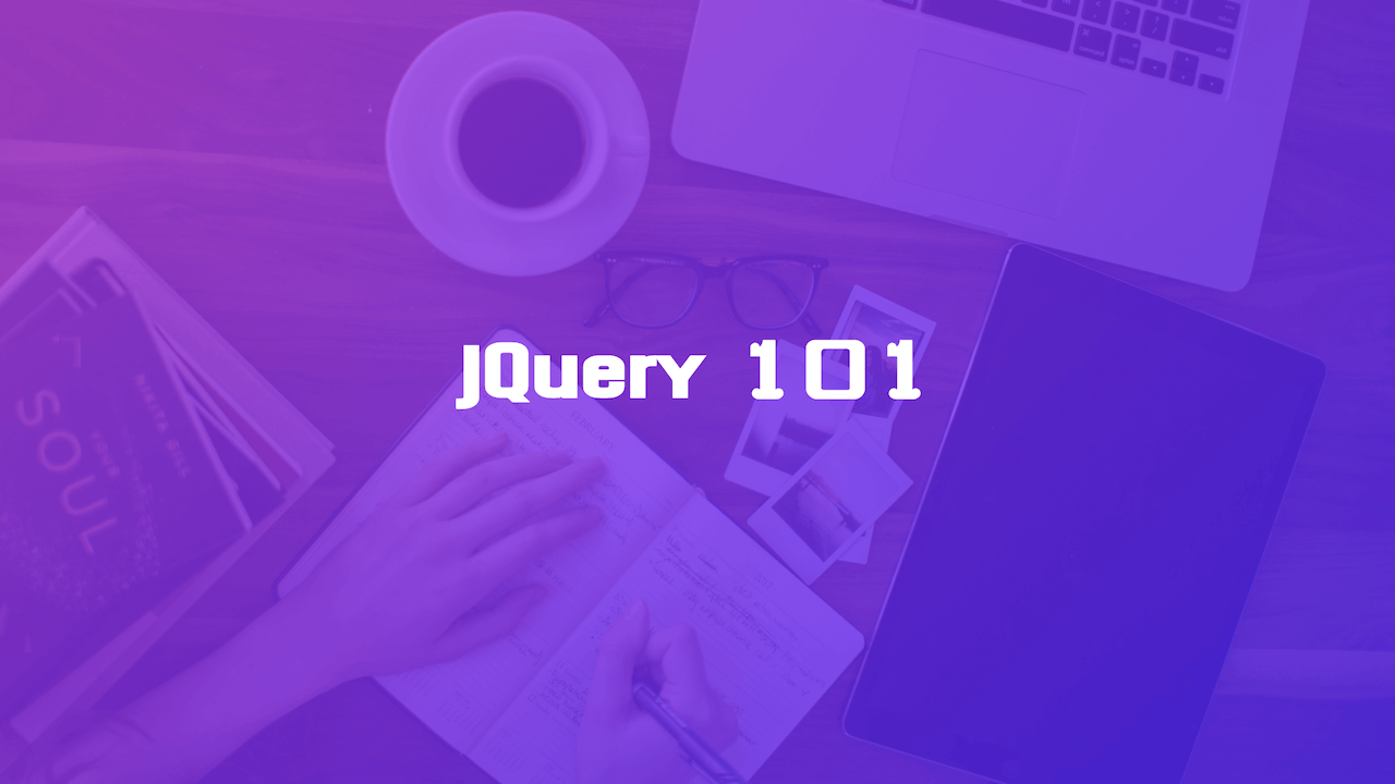 jQuery 101 - The Basics
