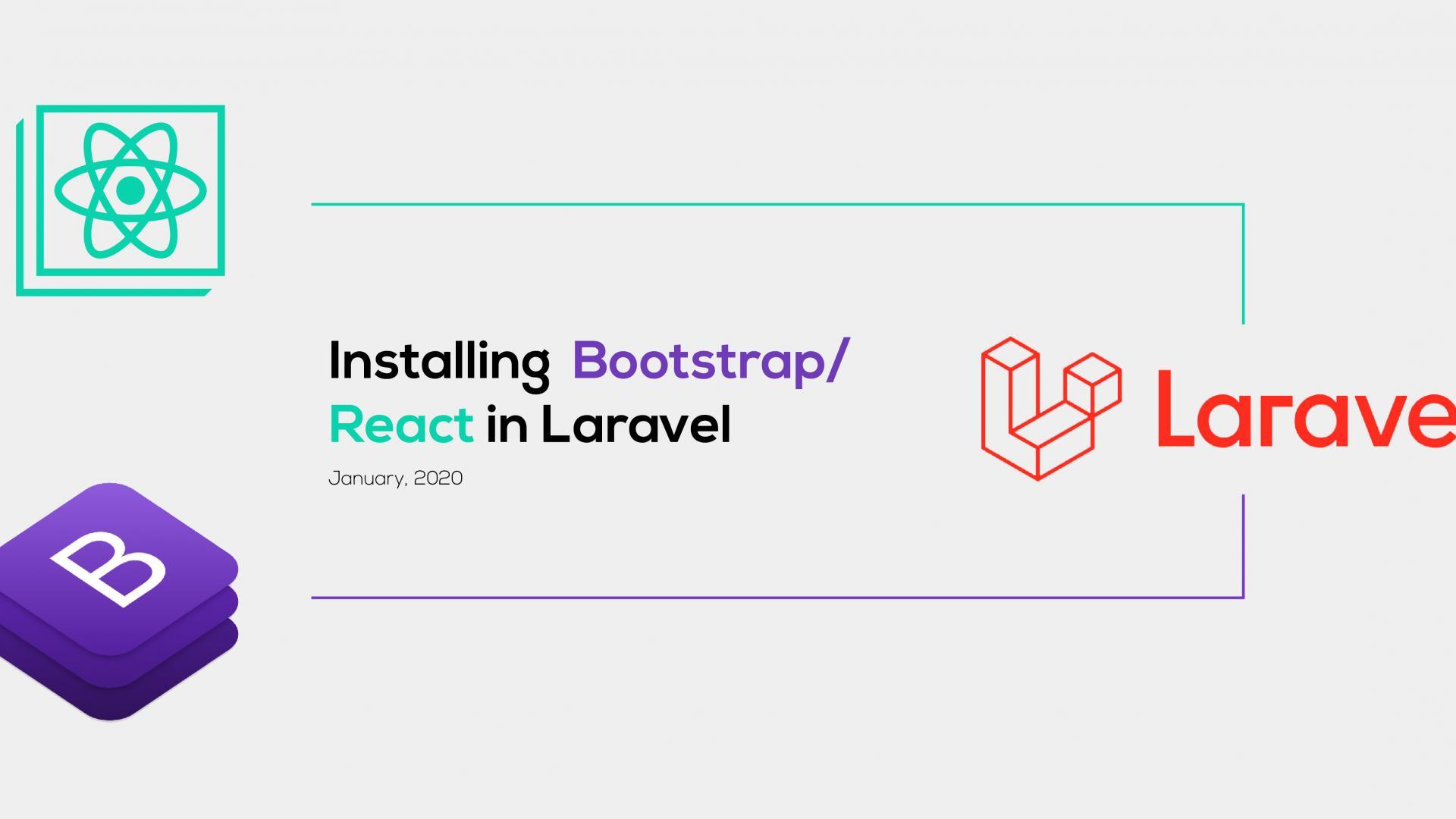 Installing Bootstrap,React in Laravel