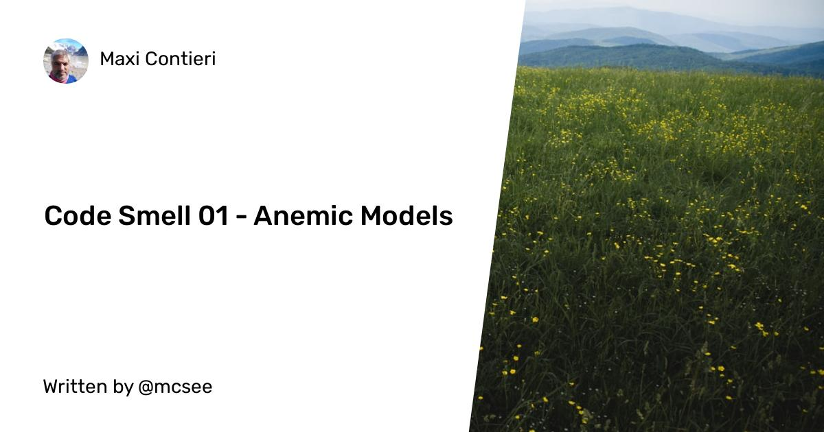 Code Smell 01 - Anemic Models