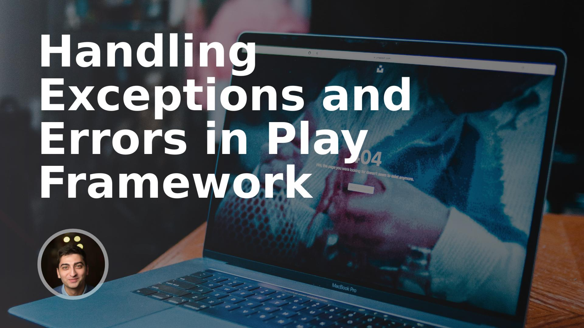 Handling Exceptions and Errors in Play Framework