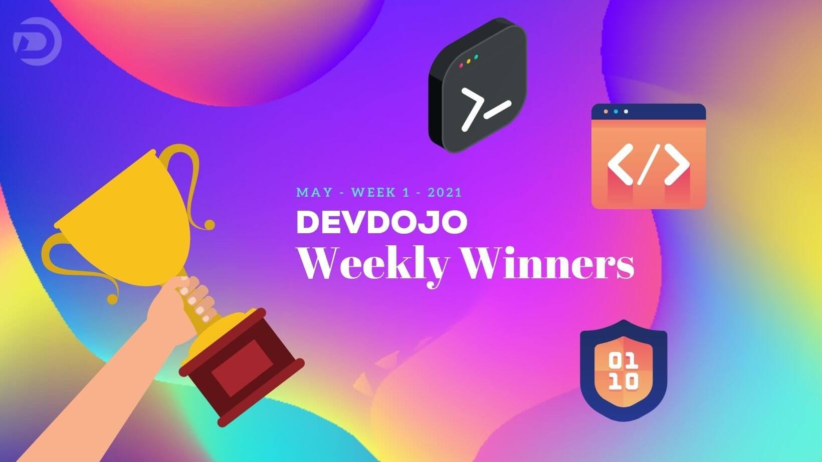 DevDojo Weekly Winners Week 1 May 2021