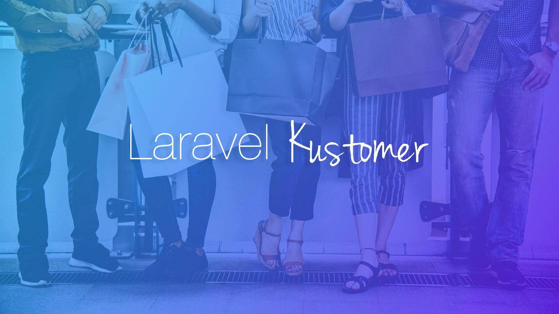 Laravel Kustomer Package
