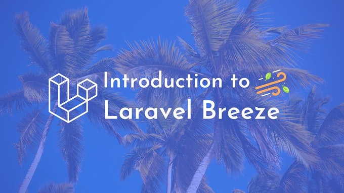 What is Laravel Breeze and how to get started?