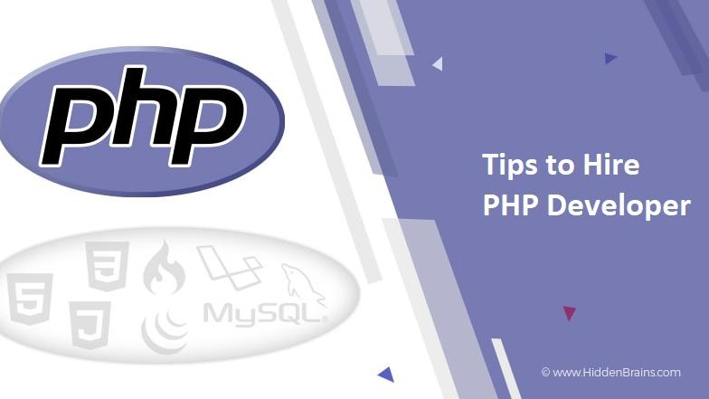 Top PHP Frameworks and Tips to hire a PHP developer