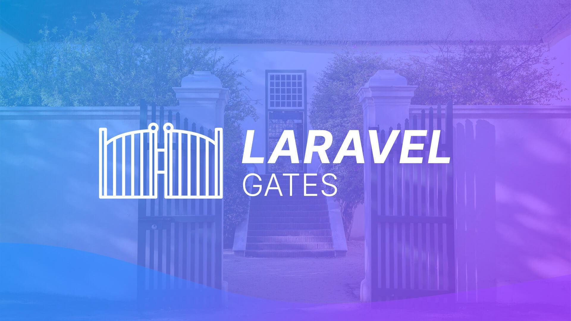 Laravel Gates