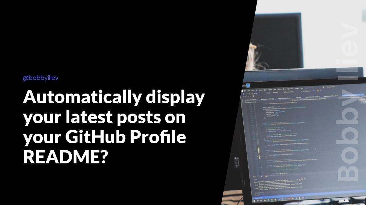 Automatically display your latest posts on your GitHub Profile README