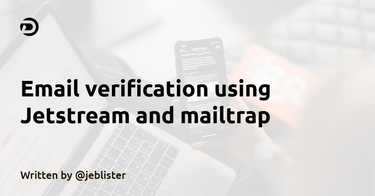 Email verification using Jetstream and mailtrap