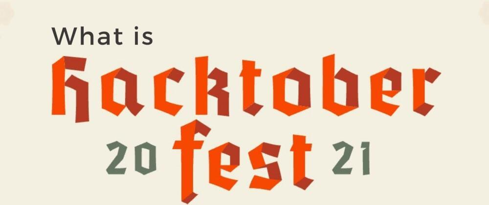 Hacktoberfest 101: Everything You Need To Know About It