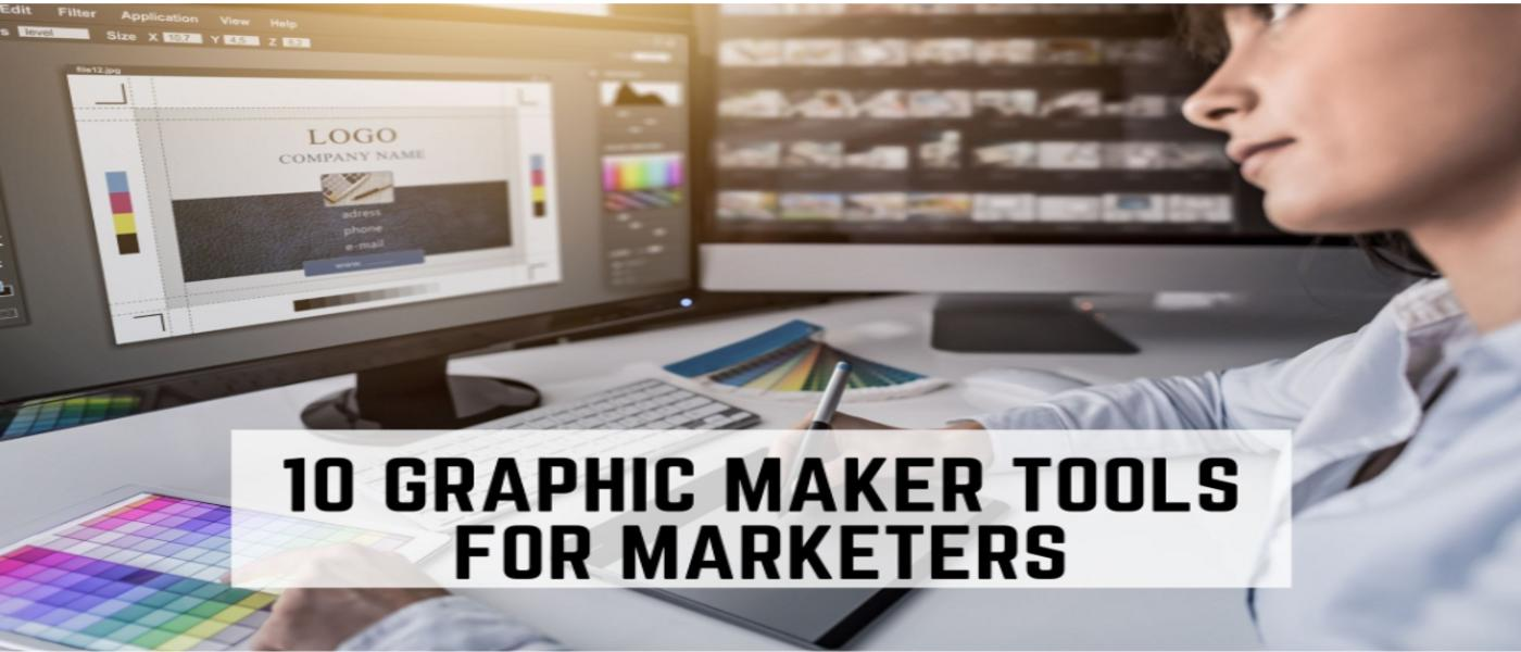 The 10 Best Free Graphic Maker Tools for Marketers and Beginners