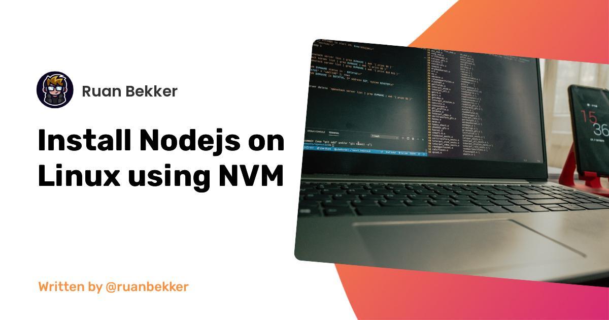 Install Nodejs on Linux using NVM