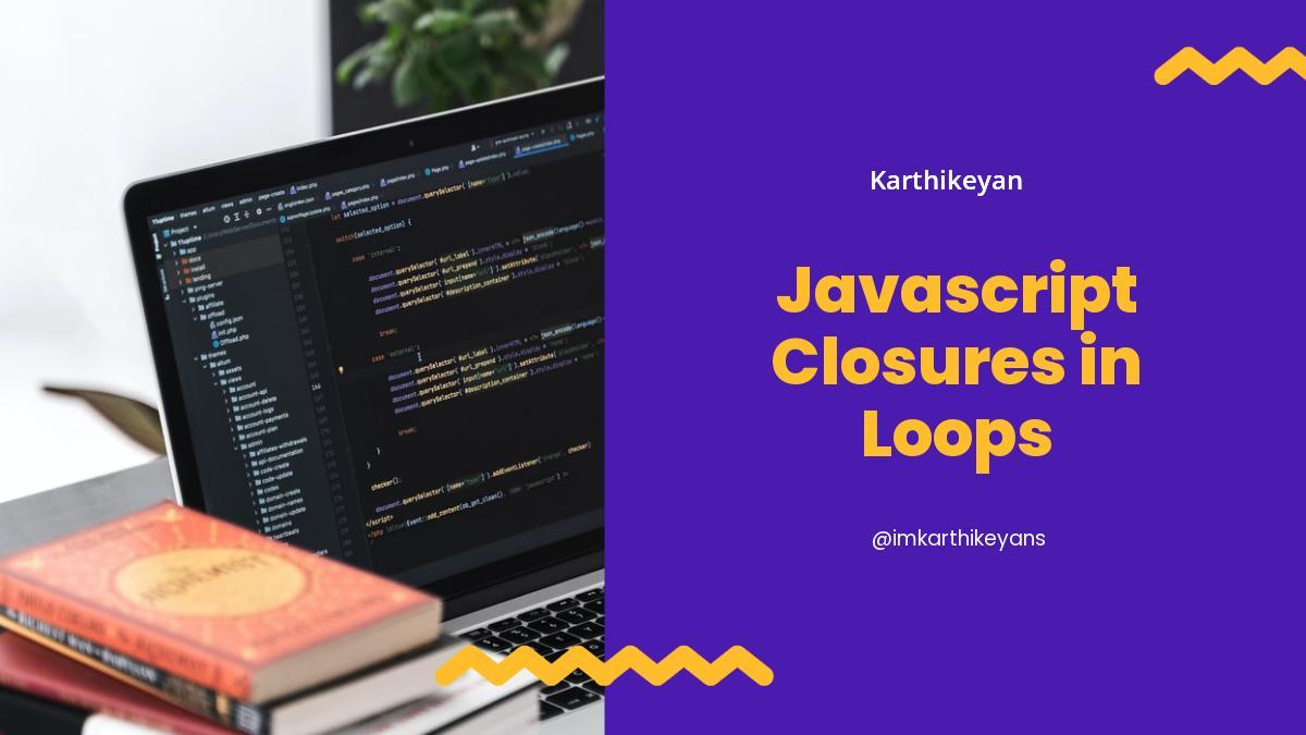 Javascript Closures in Loops