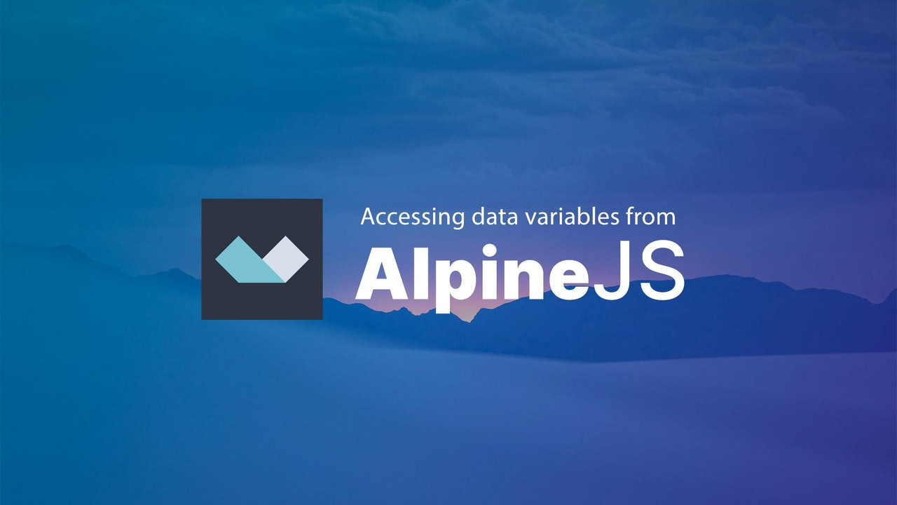 Accessing Data Variables from AlpineJS
