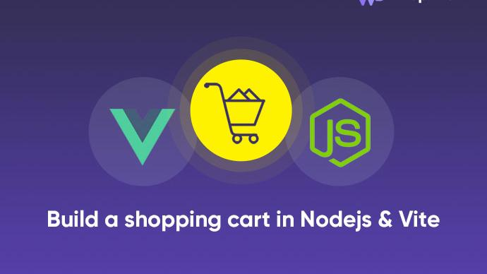 Build a shopping cart in Nodejs and Vue Vite