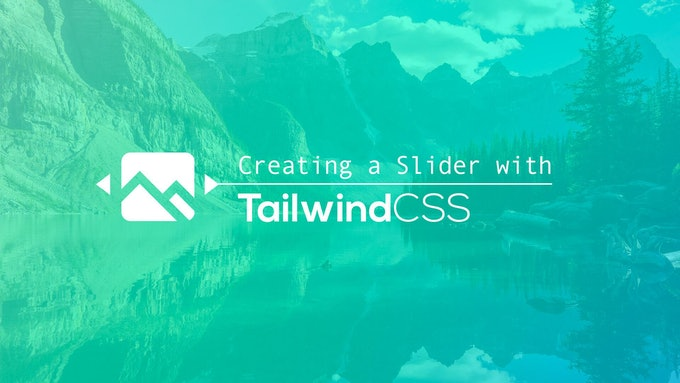 Creating a Slider with Tailwind CSS