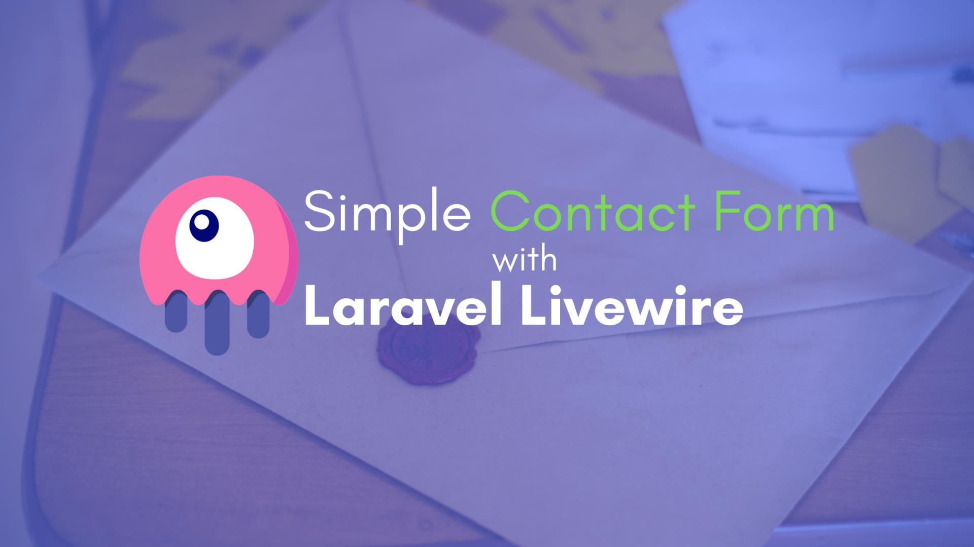 How to create a contact form with Laravel Livewire?