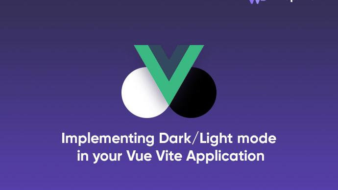 Implementing Dark/Light mode in your Vue Vite Application