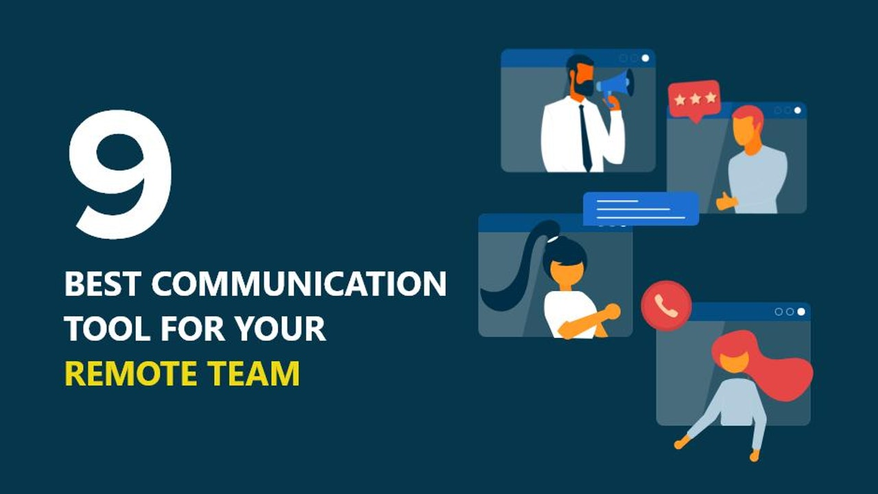 Most Popular Communication Tools for Remote Team
