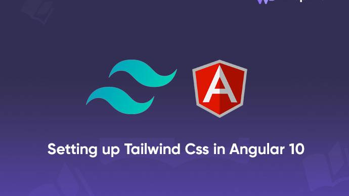 Setting up TailwindCss in Angular 10