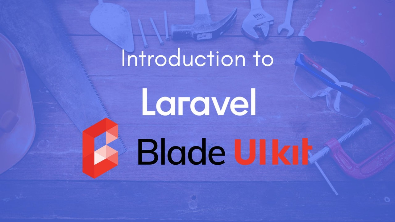 What is Laravel Blade UI Kit and how to get started?