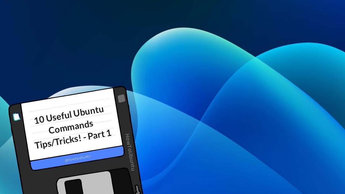 10 Useful Ubuntu Commands - Part 1