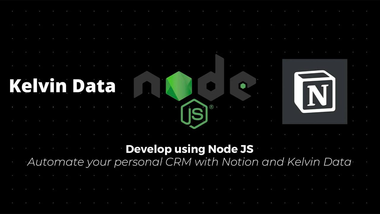 Automate your personal CRM with Notion and Kelvin Data